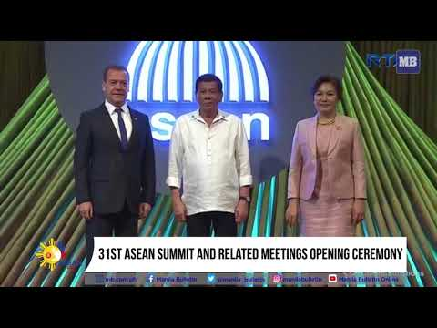 31st ASEAN Summit and related meetings opening ceremony