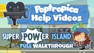 Super Power Island (FULL Walkthrough) :: Poptropica Help Videos