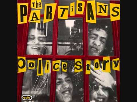 The Partisans- Police Story [1983] Full Album