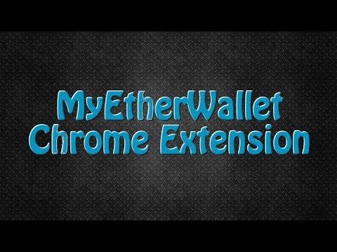 MyEtherWallet Chrome Extension