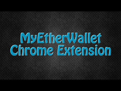 MyEtherWallet Chrome Extension