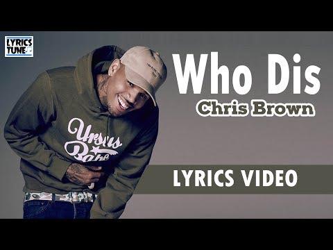 chris-brown---who-dis-(-lyrics-video)