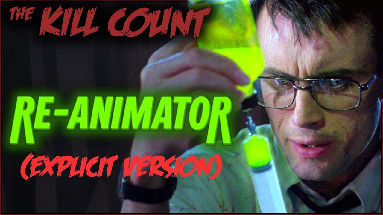 Re-Animator (1985) KILL COUNT [Explicit Version] - Re-Animator (1985) KILL COUNT [Explicit Version]