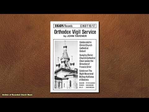 """Orthodox Vigil Service"" (John Tavener): Christ Church Oxford 1986 (Francis Grier)"