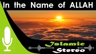 Track 20 English Nasheed | Bismillah | Yusuf Islam | Islamic Stereo
