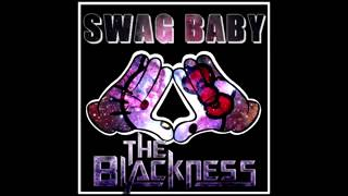 The blackness Swag Baby