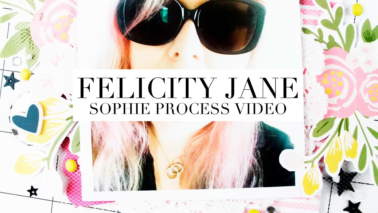 Download FELICITY JANE - SOPHIE - HELLO 2017 - PROCESS VIDEO