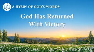"2020 Praise Song | ""God Has Returned With Victory"""