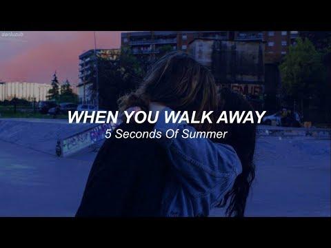 5 Seconds Of Summer // When You Walk Away ; Lyrics - Español ☆彡