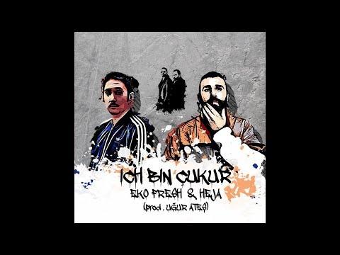 Heja feat. Eko Fresh - Ich Bin Çukur (Çukur Dizi Müziği)