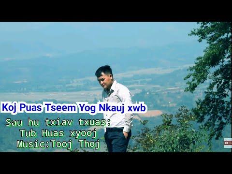 Tub Huas xyooj Koj puas tseem yog nkauj xwb Official MV 2019-20 thumbnail