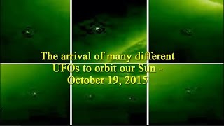 The arrival of many different UFOs to orbit our Sun - October 19, 2015