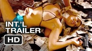 Spring Breakers Official Uncensored International Trailer #2 (2013) - James Franco Movie HD