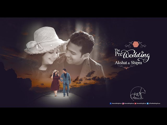 Cinematic Pre Wedding Video || Rishikesh || PANIYON SA.. | Akshat & Shipra | The Wedding Focus
