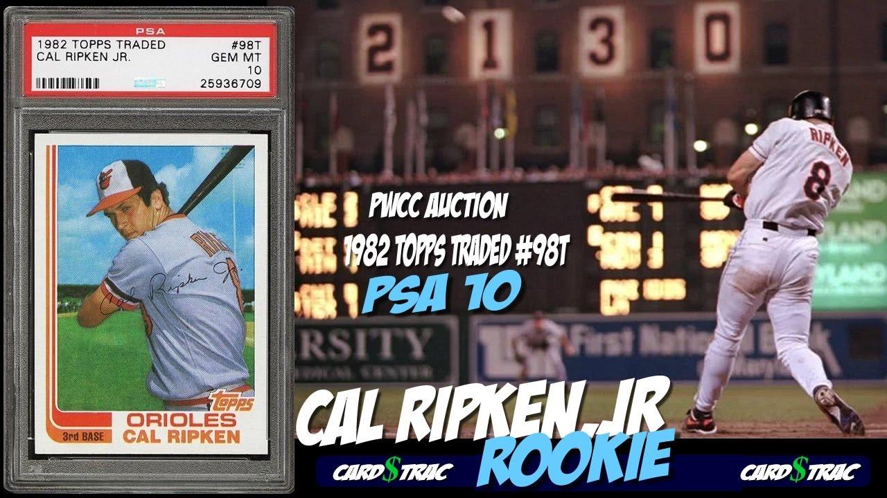 1982 Cal Ripken Jr Topps Traded Rookie Card 98 For Sale Graded Psa 10