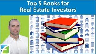 Top 5 Books for Real Estate Investors