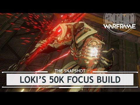Warframe: Loki's 50k Focus Build [thesnapshot]