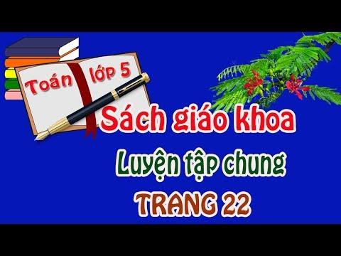 Toán lớp 5 sgk sách giáo khoa trang 22 luyện tập chung