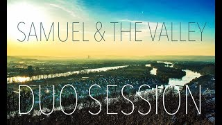 SAMUEL & THE VALLEY - Duo Session: Trauung