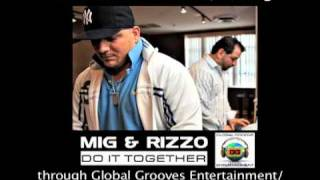 """Do It Together"" by Mig & Rizzo (radio edit)"