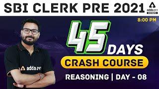 SBI Clerk Reasoning 45 Days Crash Course 2021   Day 8