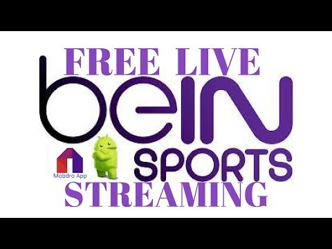 Bein Sports Live Tv Streaming Where To Watch Link Youtube