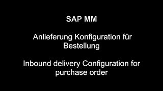 Sipariş için SAP MM - Gelen teslimat Yapılandırma