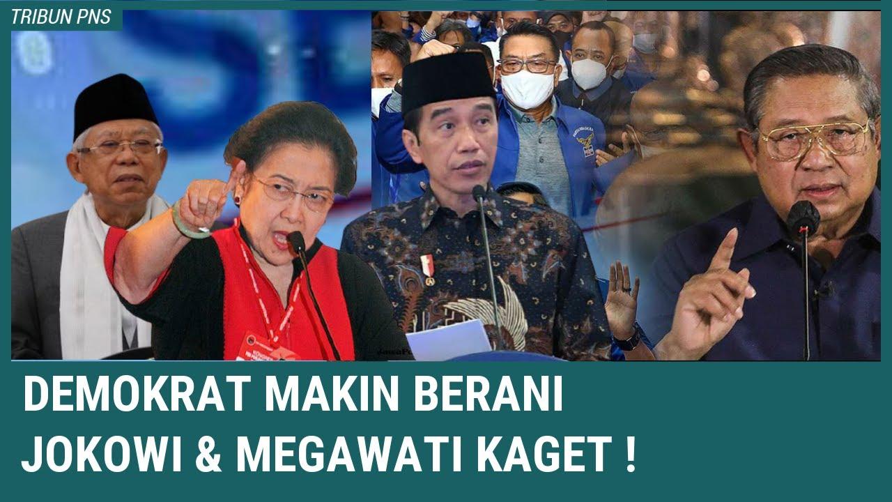 Mengejutkan ! Demokrat Makin Berani, Jokowi dan Megawati Kaget !