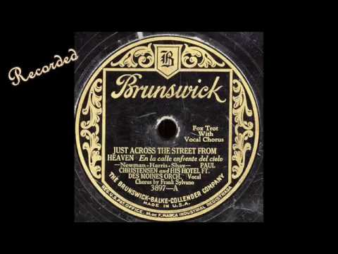 Just Across the Street From Heaven~Paul Christensen and His Hotel Ft Des Moines Orchestra-1928