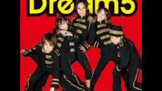 Dream5 - I don't obey ~僕らのプライド~