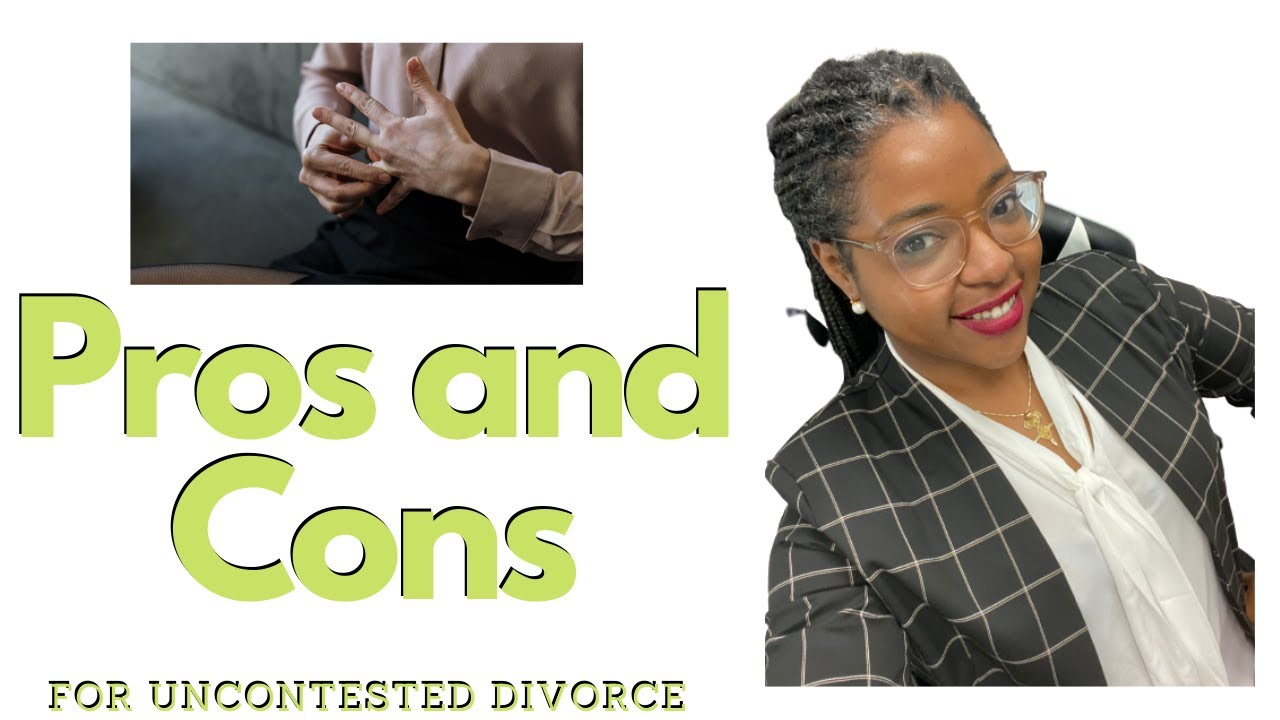 Pros and Cons for Uncontested Divorce