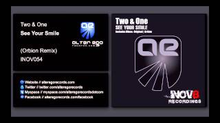 Two & One - See Your Smile (Orbion Remix) [INOV8]