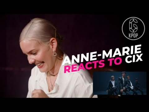 ANNE-MARIE REACTS TO CIX (앤마리, 씨아이엑스) | 6Cast