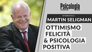 Ottimismo, felicità e psicologia positiva - Intervista a Martin Seligman