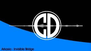 Arkasia - Invisible Bridge [Heavy Artillery Records]