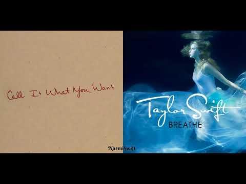 Call It Breathe - Taylor Swift (Mashup)