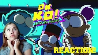 We Are So Dead... | We Messed Up | OK K.O.! Blind Reaction