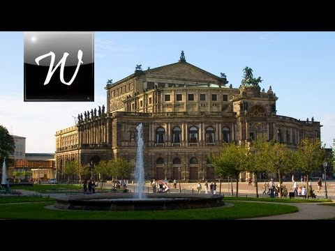 ◄ Semperoper, Dresden [HD] ►
