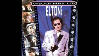 Elton John - 1985 - Wrap Her Up (12'' Extended Version) Ice On Fire B-Side