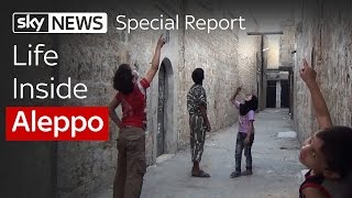 Life Inside Aleppo