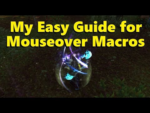 How To Easily Make Mouseover Macros For Healers In WoW