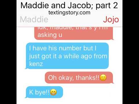 Maddie and Jacob part 2 texting story