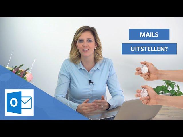 Mail later verzenden of uitstellen ⏲️