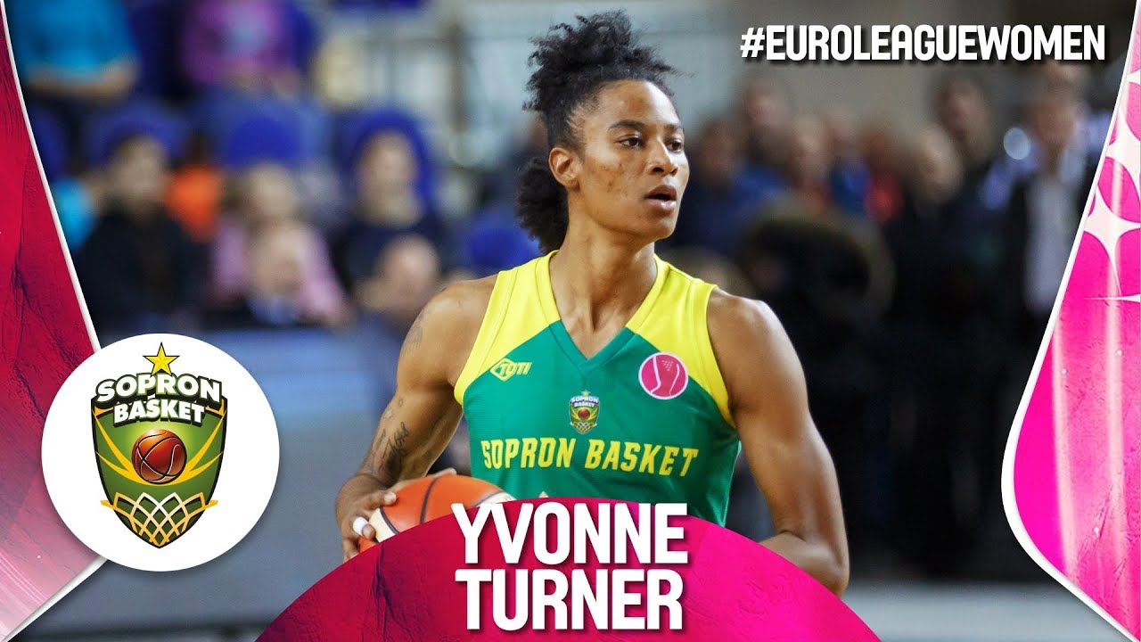 Yvonne Turner | Sopron Basket - Regular Season Highlights