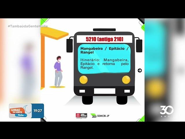 Mudanças nos ônibus: Rotas sofrem alterações e nova linha começa a circular -Tambaú da Gente Noite