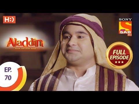 Aladdin - Ep 70 - Full Episode - 21st November, 2018