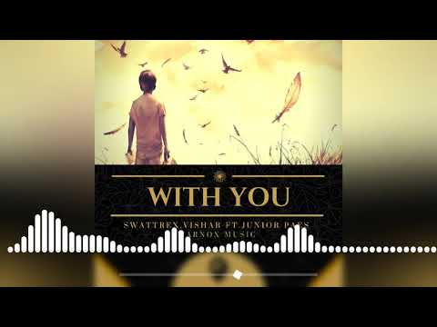 Swattrex ,Vishar Ft. Junior Paes - With you