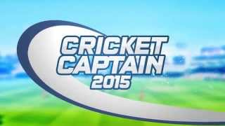 Cricket Captain 2015 for iOS and Android Gameplay Trailer