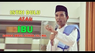 Video Istri dulu atau Ibu dulu / Ustadz Abdul Somad, Lc., MA. download MP3, 3GP, MP4, WEBM, AVI, FLV September 2018