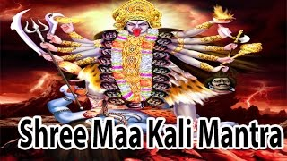 Mantra For Fulfill Any Wish l Shree Maa Kali Mantra l श्री माँ काली मंत्र